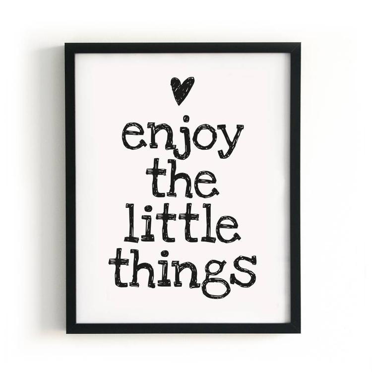 kleine spreuken Genieten van de kleine dingen is waar het om gaat. De spreuk op  kleine spreuken
