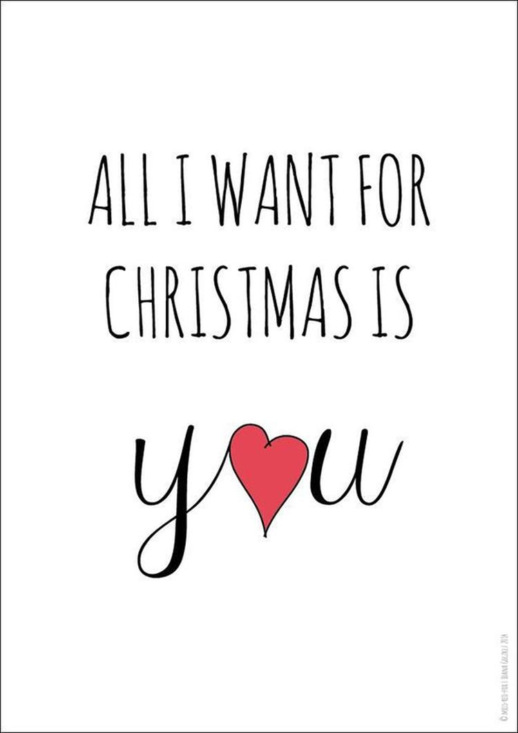 Kerst quote - Christmas quote: All I want for Christmas is you ...