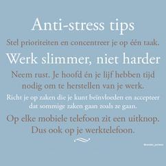 spreuken over stress Collectie: Citaten, verzameld door Gaandoen op Welke.nl spreuken over stress